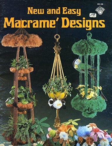 New and Easy Macrame Designs (HH-39, 30-14313)