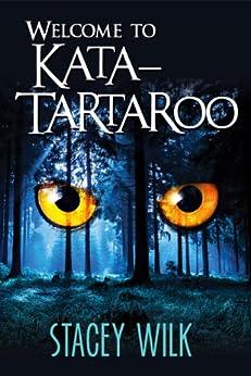 Welcome To Kata-Tartaroo (Gabriel Hunter Book 1) by [Wilk, Stacey]