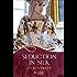 Seduction in Silk: A Rouge Regency Romance (Mallorens & Friends series)
