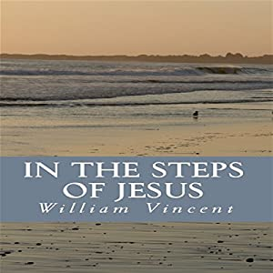 In the Steps of Jesus Audiobook