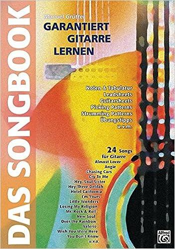 Songbook Gitarre spielen lernen  mit sehr vielen Songtexten mit Akkorden