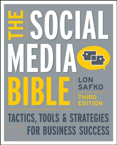 Download The Social Media Bible: Tactics, Tools, and Strategies for Business Success Pdf