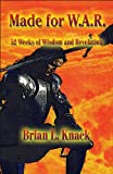 Made for W. A. R., Brian L. Knack, 144891759X