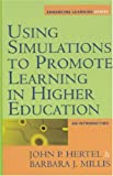 Using Simulations to Promote Learning in Higher Education 9781579220525