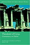Theodoret of Cyrus: Commentary on Daniel Trans (Writings from the Greco-Roman World)