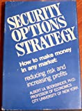 Security Options Strategy, Albert I. Bookbinder, 0916106012