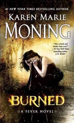 Burned by Karen Marie Moning