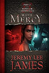 With Mercy: Book Two of the Nephilim Chronicles