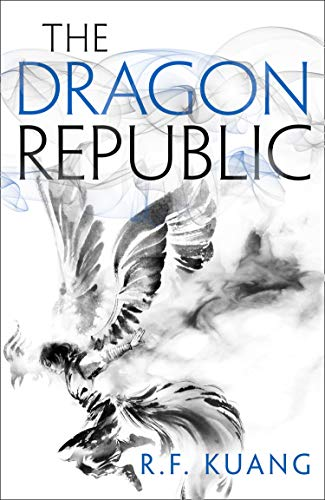The Dragon Republic (The Poppy War, Book 2) por R.F. Kuang