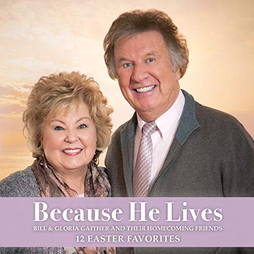 Because He Lives -