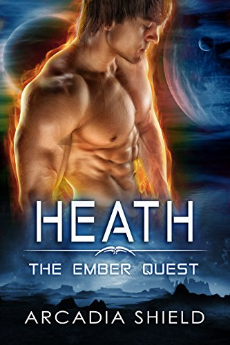 Heath (sci-fi romance - The Ember Quest Book 1)