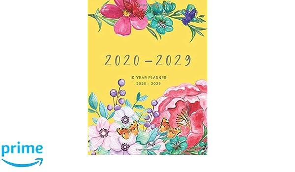 2020-2029 10 Ten Year Planner Monthly Calendar Yellow Goals ...