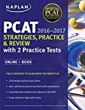 Image de Kaplan PCAT 2016-2017 Strategies, Practice, and Review with 2 Practice Tests: Online + Book (Kaplan Test Prep)