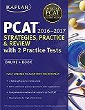 Image de Kaplan PCAT 2016-2017 Strategies, Practice, and Review with 2 Practice Tests: Online + Book (Kaplan Test Prep)