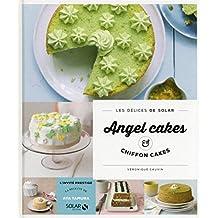 Chiffoncakes & angel cakes - Les délices de Solar