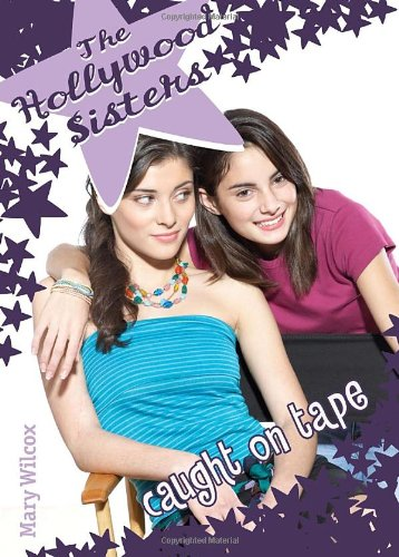 The Hollywood Sisters: Caught on Tape