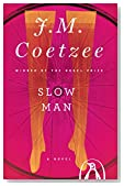 Slow Man: A Novel