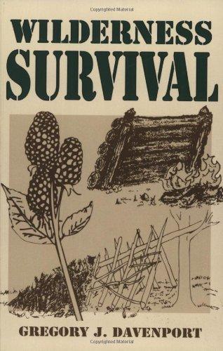 Wilderness Survival by Gregory J. Davenport (1998-04-01)