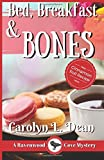 Bed, Breakfast & Bones: A Ravenwood Cove Mystery (Ravenwood Cove Mysteries) (Volume 1)