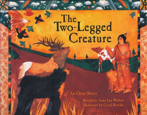 The Two-Legged Creature: An Otoe Story