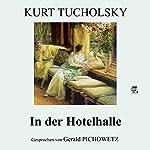 In der Hotelhalle | Kurt Tucholsky