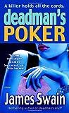 Deadman's Poker, James Swain, 0345475496