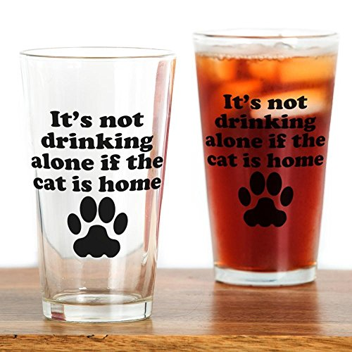 (CafePress Its Not Drinking Alone If The Cat Is Home Drinking Pint Glass, 16 oz. Drinking Glass)
