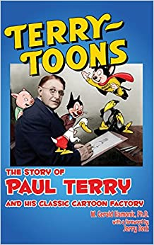 Book Terrytoons: The Story of Paul Terry and His Classic Cartoon Factory