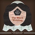 The Black Wedding | Isaac Bashevis Singer