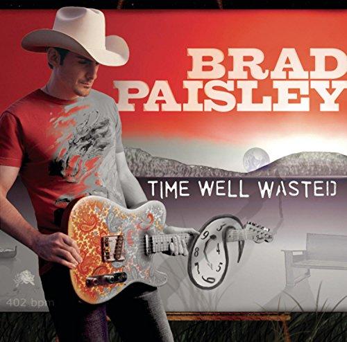 Brad Paisley - Playlist: The Very Best of Brad Paisley - Zortam Music