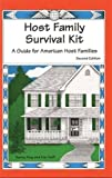 Host Family Survival Kit: A Guide for American Host Families