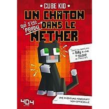 Un chaton dans le Nether (French Edition)