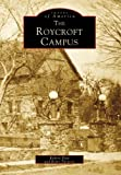 Roycroft Campus, The (NY) (Images of America) by Robert Rust (1999-05-20)