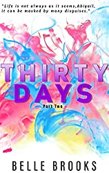 Thirty Days: Part Two