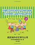 High-Efficiency Overseas Chinese Learning Series Word Study 2, Ning Qian, 1495211460