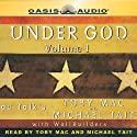 Under God: Volume 1 Audiobook by Toby Mac, Michael Tait Narrated by Toby Mac, Michael Tait
