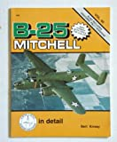 B-25 Mitchell in detail & scale - D&S Vol. 60