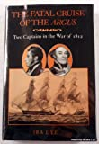 The Fatal Cruise of the Argus, Ira Dye, 1557501750