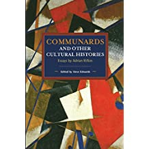 Communards and Other Cultural Histories: Essays by Adrian Rifkin
