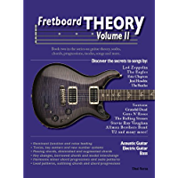 Fretboard Theory Volume II: Book two in the series on guitar theory, scales, chords, progressions, modes, songs and more… book cover