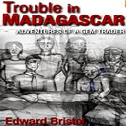Trouble in Madagascar