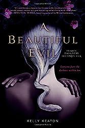A Beautiful Evil by Kelly Keaton (2013-01-01)