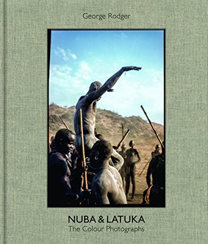 Search : George Rodger Nuba & Latuka: The Color Photographs