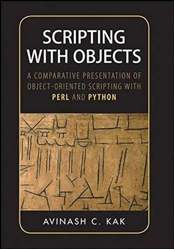Scripting with Objects: A Comparative Presentation of Object-Oriented Scripting with Perl and Python by Wiley