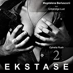 Unbändige Lust (Ekstase 2)