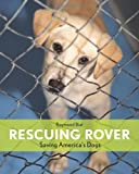Rescuing Rover, Raymond Bial, 0547341253