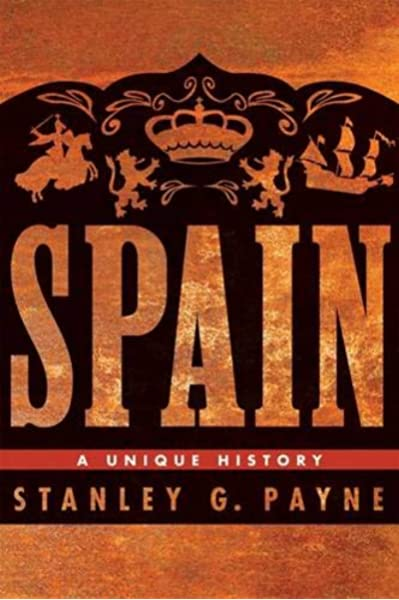 Spain: A Unique History: Amazon.es: Payne, Stanley: Libros en idiomas extranjeros