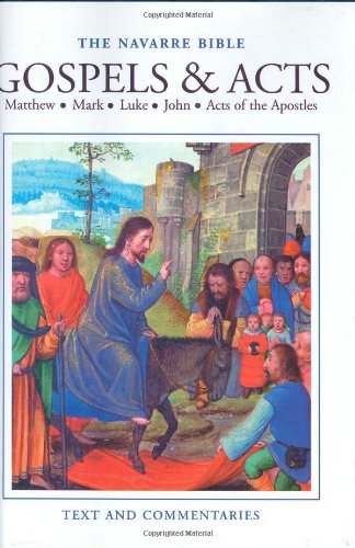 The Gospels And Acts Of The Apostles [The Navarre Bible: Reader's Edition]