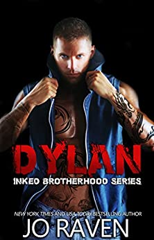 Dylan (Inked Brotherhood 4): Inked Boys by [Raven, Jo]