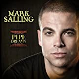 Pipe Dreams by Mark Salling (October 25, 2010) Audio CD